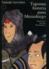 Tajemna historia pana Musashiego - Jun'ichirō Tanizaki