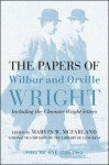 The Papers of Wilbur & Orville Wright, Including the Chanute-Wright Papers - Marvin McFarland, Orville Wright