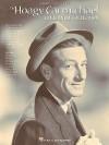 The Hoagy Carmichael Centennial Collection - Hal Leonard Publishing Company