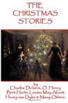 The Christmas Stories: Classic Christmas Stories From History's Greatest Authors - Leo Tolstoy, Charles Dickens, Lyman Frank Baum