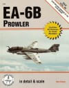 EA-6B Prowler in Detail & Scale, also the EA-6A variant - D & S Vol. 46 - Bert Kinzey