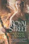 By Suzanne Johnson Royal Street (Sentinels of New Orleans) (Original) [Paperback] - Suzanne Johnson
