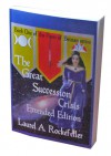 The Great Succession Crisis Extended Edition - Laurel A. Rockefeller
