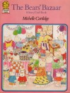 The Bears' Bazaar: A Story/Craft Book - Michelle Cartlidge