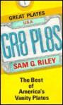 Gr8 Pl8s - Sam G. Riley