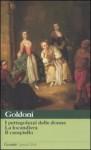 I pettegolezzi delle donne - La locandiera - Il campiello - Carlo Goldoni