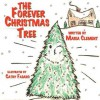 The Forever Christmas Tree - Maria Clement