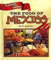 The Food of Mexico - Byron Augustin