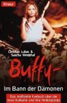 Buffy. Im Bann Der Dämonen - Christian Lukas