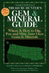 Northwest Treasure Hunter's Gem & Mineral Guide: Where & How to Dig, Pan and Mine Your Own Gems & Minerals - Kathy J. Rygle, Stephen F. Pedersen, Antoinette Leonard Matlins