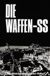 Die Waffen- SS. Eine Bilddokumentation in englisch/deutsch. - Herbert Walther, Erich von Manstein
