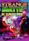 The Headless Rider - Marty M. Engle, Johnny Ray Barnes