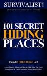 101 Secret Hiding Places | Hide What You Don't Want Found! (Survival Guide Series) - George Shepherd