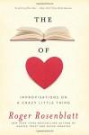 The Book of Love: Improvisations on a Crazy Little Thing - Roger Rosenblatt