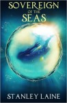 Sovereign of the Seas - Stanley Laine