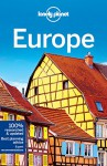 Lonely Planet Europe (Travel Guide) - Lonely Planet, Alexis Averbuck, Mark Baker, Kerry Christiani, Emilie Filou, Duncan Garwood, Anthony Ham, Simon Richmond, Andrea Schulte-Peevers, Neil Wilson