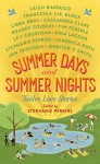 Summer Days and Summer Nights: Twelve Love Stories - Stephanie Perkins