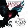 The Raven Boys - Scholastic Audio, Maggie Stiefvater, Will Patton