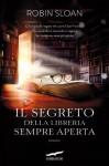 Il segreto della libreria sempre aperta (Grandi Romanzi Corbaccio) (Italian Edition) - Robin Sloan, Giovanni Arduino