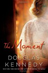 The Moment - Douglas Kennedy