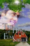 The Hero of Elm Street (A Ghost Story) - Mark Edward Hall