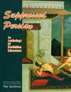 Suppressed Persian: An Anthology Of Forbidden Literature (Bibliotheca Iranica. Literature Series, No 2) - Paul Sprachman