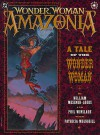 Wonder Woman: Amazonia - William Messner-Loebs, Phil Winslade