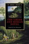 The Cambridge Companion to the Greek and Roman Novel - Tim Whitmarsh