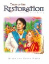 Tales of the Restoration - David R. Mains, Karen Burton Mains, Diana Magnuson