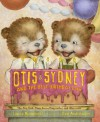 Otis & Sydney and the Best Birthday Ever - Laura Joffe Numeroff, Dan Andreasen