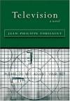 Television - Jean-Philippe Toussaint, Jordan Stump