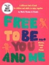 Free to Be...You and Me (The Original Classic Edition) - Marlo Thomas
