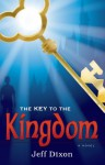 The Key To The Kingdom - Jeff Dixon