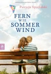 Fern wie Sommerwind - Patrycja Spychalski
