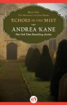 Echoes in the Mist - Andrea Kane