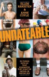 Undateable: 311 Things Guys Do That Guarantee They Won't Be Dating or Having Sex - Ellen Rakieten, Anne Coyle