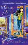 It Takes a Witch - Heather Blake