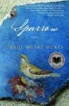 Sparrow - Carol Muske-Dukes
