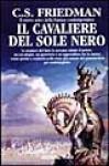 Il cavaliere del Sole Nero - C.S. Friedman