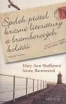 Spolek přátel krásné literatury a bramborových koláčů - Mary Ann Shaffer, Annie Barrows, Martina Káňová