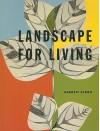 Landscape for Living - Garrett Eckbo