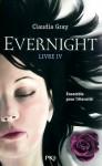 Evernight Livre IV - Claudia Gray