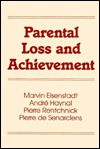 Parental Loss and Achievement - Andre Haynal