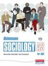 Heinemann Sociology for AQA (Heinemann Sociology) - Warren Kidd, David Abbott
