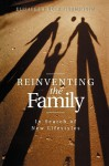 Reinventing the Family: Labelling Bodies and Desires - Elisabeth Beck-Gernsheim