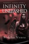 Infinity Unleashed (Valkyries: Soaring Raven) - Sedona Venez