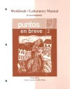Workbook/Lab Manual to accompany Puntos en breve - Alice A. Arana, María Sabló-Yates, Oswaldo Arana