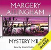 Mystery Mile - Margery Allingham, Francis Matthews