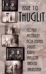 THUGLIT Issue 10 - Ed Kurtz, S.A. Cosby, Ed Hagelstein, Eryk Pruitt, Terrence McCauley, Mark Mellon, Ben Nadler, Aaron Fox-Lerner, Todd Robinson