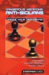 Anti-Sicilians (Dangerous Weapons Series) - John Emms, Richard Palliser, Peter Wells